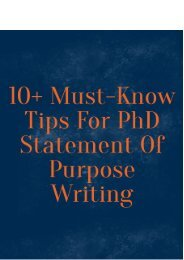 10 Must-Know Tips For PhD Statement Of Purpose Writing
