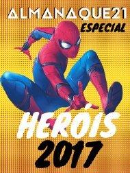 ALMANAQUE21 Especial: Heróis 2017