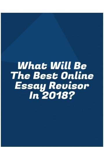 What Will Be the Best Online Essay Revisor in 2018?