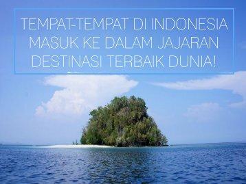 Tiket2 - Tempat-Tempat di Indonesia Masuk Jajaran Destinasi Terbaik Dunia