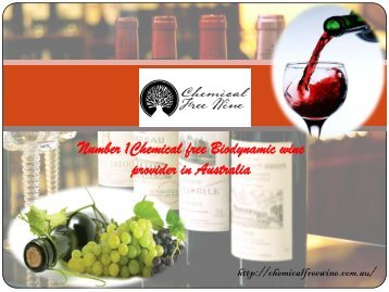 Biodynamic Wine | Chemical Free Wine