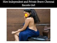 Hire Independent and Private Brave Chennai Escorts Girl