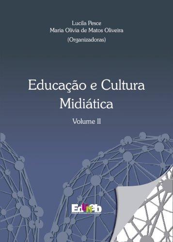 Educacao_e_Cultura_Midiatica_Volume_II