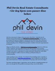 Phil Devin Real Estate Consultants - Gir deg hjem som passer dine behov