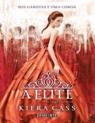 A Elite  - The Selection - Vol  - Kiera Cass