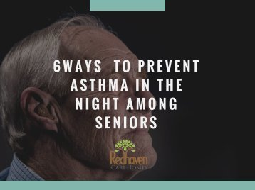 6 Ways To Prevent Asthma Among Seniors