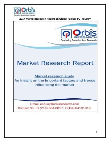 2017-2022 Global Fanless PC Market Analysis Research & Forecast Report
