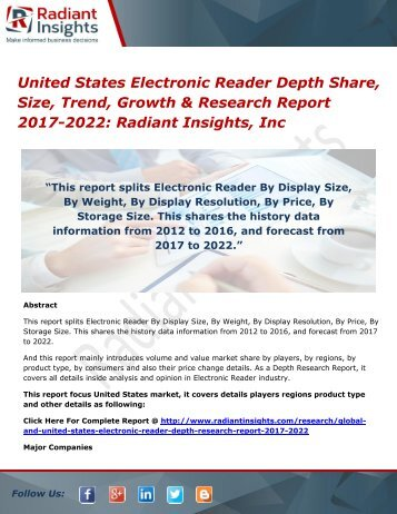 United States Electronic Reader Depth Market Share, Size, Trend, Growth & Research Report 2017-2022 Radiant Insights, Inc