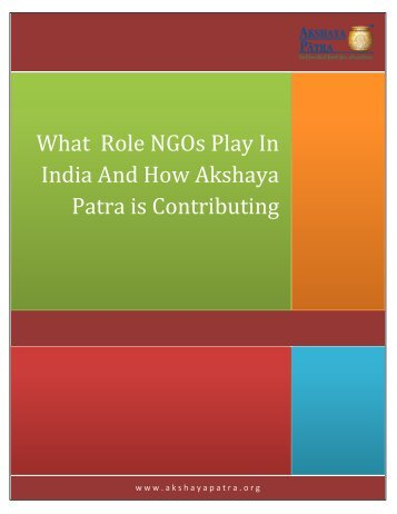 What role NGOs play in India and how Akshaya Patra is contributing?