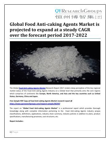 Global Food Anti-caking Agents Market is projected to expand at a steady CAGR over the forecast period 2017-2022