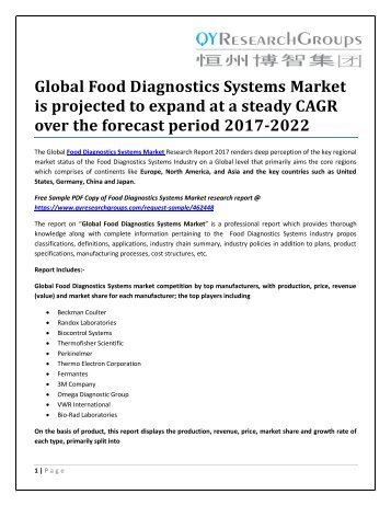 Global Food Diagnostics Systems Market is projected to expand at a steady CAGR over the forecast period 2017-2022