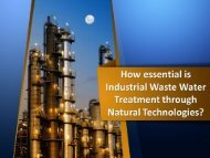 How essential is Industrial Waste Water Treatment through Natural Technologies