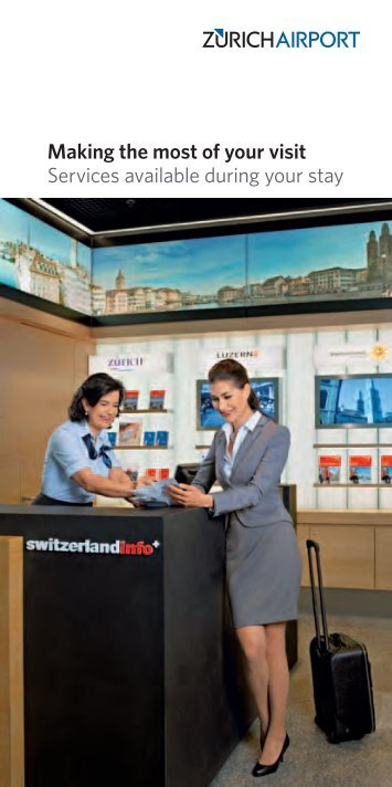 Making the most of your visit Services available ... - Zurich Airport