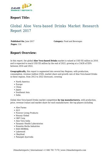 global-aloe-vera-based-drinks-market-research-report-20170D-24marketreports