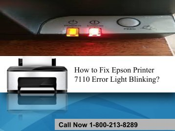 How to Fix Epson Printer 7110 Error Light Blinking?18002138289