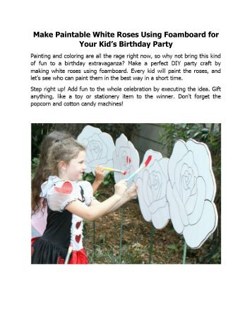 Make Paintable White Roses Using Foamboard for Your Kid's Birthday Party
