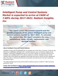 Intelligent Pump and Control Systems Market is expected to arrive at CAGR of 7.68% during 2017-2021 Radiant Insights, Inc