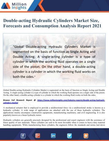 Double-acting Hydraulic Cylinders Market Size, Forecasts and Consumption Analysis Report 2021
