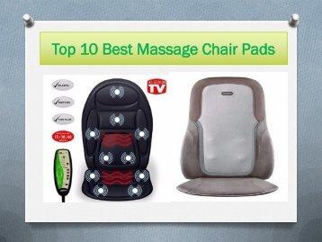 Top 10 Best Massage Chair Pads