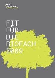 wir machen sie fit für  die biofach 2009 sau e r + s ta u d a c h er