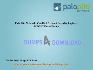 PCNSE7 Palo Alto Practice Questions | Pass PCNSE7 Exam - Dumps4download