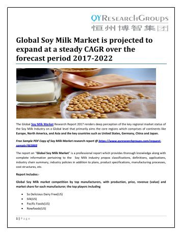Global Soy Milk Market is projected to expand at a steady CAGR over the forecast period 2017-2022
