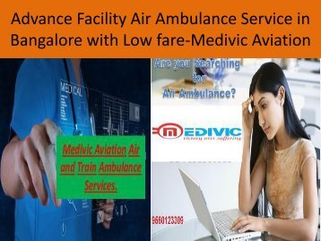 Advance Facility Air Ambulance Service in Bangalore with Low Fare