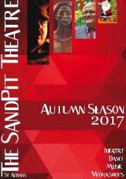 AUTUMN 2017 SEASON - SANDPIT THEATRE