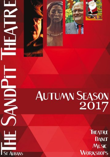 AUTUMN 2017 SEASON - SANDPIT THEATRE