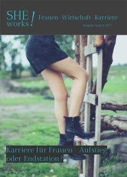SHEworks! #Frauen #Wirtschaft #Karriere : Aufstieg oder Endstation - Frauen auf der Karriereleiter
