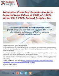 Automotive Crash Test Dummies Market is Expected to be Valued at CAGR of 1.38% during 2017-2021 Radiant Insights, Inc