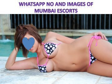 Whatsapp no and images of Mumbai escorts services