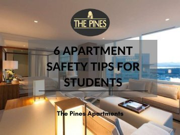 6 Apartment Safety Tips For Students