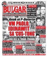 AUGUST 9, 2017 BULGAR: BOSES NG PINOY, MATA NG BAYAN