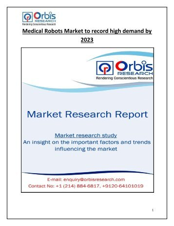 Medical Robots Market to Undertake Strapping Growth During 2017 - 2023
