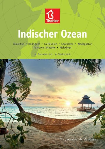 Tischler Reisen - Indischer Ozean 2017-18