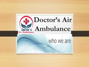 Doctor's Air Ambulance Service in Siliguri