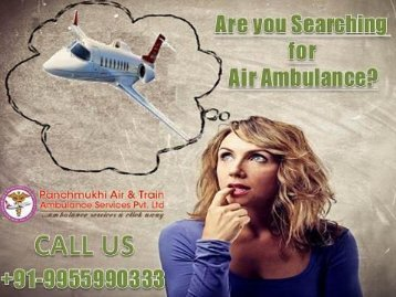 Get High Quality Air ambulance service in Indore to Bagdogra by Panchmukhi