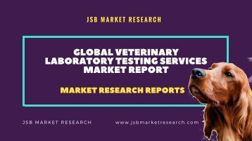 Veterinary Laboratory Testing Services Market Global Report 2017
