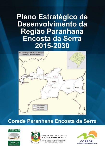 6f46dddf0 Plano Estratégico de Desenvolvimento da Região Paranhana Encosta da Serra  2015-2030