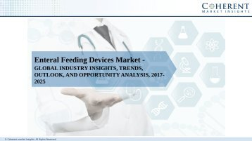 Enteral Feeding Devices Market - Global Industry Insights, Trends, Size, Share and Analysis, 2016 - 2024