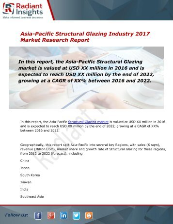 2017 Market Research explores the Asia-Pacific Structural Glazing Global Industry Trends:Radiant Insights, Inc