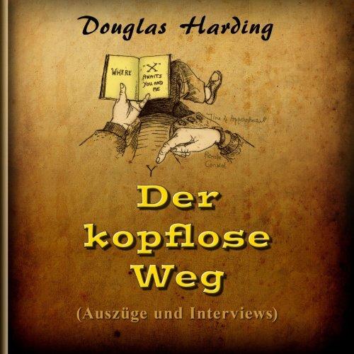 a05aacd32 Douglas Harding - Der kopflose Weg