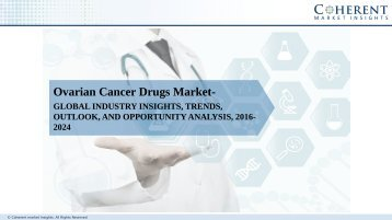 Ovarian Cancer Drugs Market - Global Industry Insights, Trends, Size, Share and Opportunity Analysis, 2016 - 2024