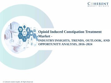 Opioid Induced Constipation Treatment Market