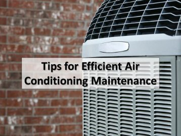 Tips For Efficient Air Conditioning Maintenance