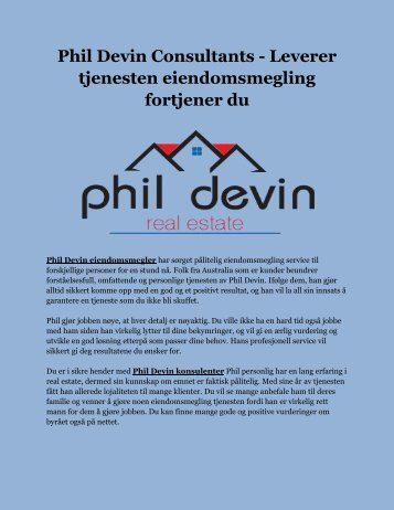 Phil Devin Consultants - Leverer tjenesten eiendomsmegling fortjener du