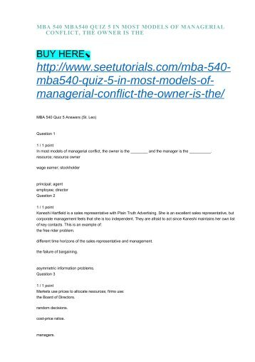MBA 540 MBA540 QUIZ 5 IN MOST MODELS OF MANAGERIAL CONFLICT, THE OWNER IS THE