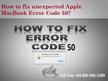 +44-800-046-5289 Fix Unexpected Apple MacBook Error Code 50