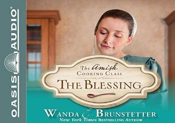 The Blessing (The Amish Cooking Class) (Wanda E Brunstetter)